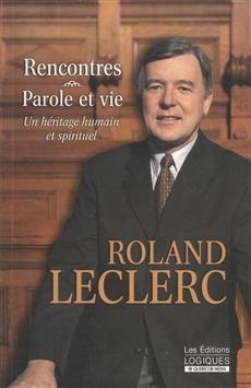 Il y a 15 ans: décès de Roland Leclerc