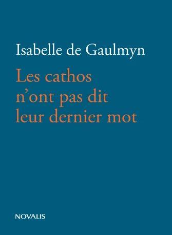 Livre: Les cathos n'ont pas dit leur dernier mot